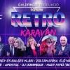 Retro karaván koncerten 2020-ban Sopronban a Novomatic Arénában - Jegyek és fellépők itt!