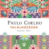 Találkozások - Paulo Coelho naptár 2021-ben is! NYERD MEG!