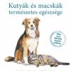 Kutyák és macskák természetes egészsége könyv jelent meg! NYERD MEG!