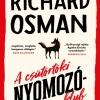 A csütörtöki nyomozóklub címmel jelent meg Richard Osman új könyve! OLVASS BELE!