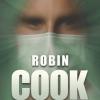 Végzetes megoldás címmel megjelent Robin Cook könyve!