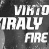 Király Viktor - Fire videoklip!