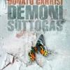 Már kapható Donato Carrisi könyve, a Démoni suttogás!