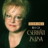 10 éve hunyt el Cserháti Zsuzsa!