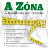 A Zóna-diéta című könyv már kapható!