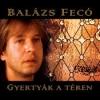 Balázs Fecó: 20 év után CD-n is megjelent a Gyertyák a téren