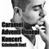 Caramel 2012-es koncertje INGYEN visszanézhető! Videó itt!