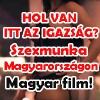 A magyar szexmunkásokról készült film! Videó itt!