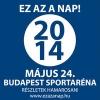 Ez az a nap 2014-ben a Papp László Sportarénában - Jegyek itt!