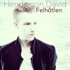 Henderson Dávid új dala a Felhőtlen! Videó itt!