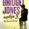 Helen Fielding - Bridget Jones naplója 3. könyv vásárlás!