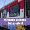 Vizilabda villamos Budapesten! Menetrend és képek itt!