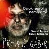 Presser Gábor koncert 2018-ban Kecskeméten - Jegyek itt!