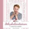 Lakatos Márk: Stíluskalendárium - Sikkes öröknaptár tuti tippekkel - Vásárlás itt!