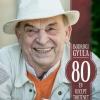 Bodrogi Gyula: 80 év, 80 recept, 80 történet - Vásárlás és játék itt!