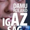 Damu Roland - Az igazság - Vásárlás itt!