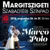 Marco Polo kalandjai Budapesten! Jegyek és videó itt!