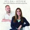 Megjelent Demcsák Zsuzsa és Bali Sándor közös könyve Példa - Képek címmel! Vásárlás itt!