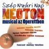 Szép nyári nap musical - Jegyek a Neoton musicalre itt!