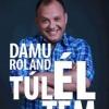 Túléltem címmel megjelent Damu Roland új könyve! Vásárlás itt!