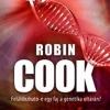 Megjelent Robin Cook Kromoszóma című könyve! Vásárlás itt!