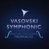 Vasovski Symphonic koncert 2016-ban is!