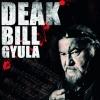 Deák Bill Gyula koncert 2020-ban Budapesten - Jegyek itt!