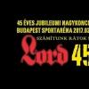 Lord 45. születésnapi koncert 2017-ben az Arénában - Jegyek itt!