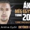 Ákos koncert Győrben! Jegyek itt!