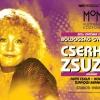 Cserháti Zsuzsa Emlékest a MOM-ban - Jegyek és fellépők itt!