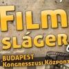 Filmsláger est a Budapesti Kongresszusi Központban - Jegyek itt!
