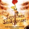NYERJ jegyet a Szerelmes Shakespeare bemutatójára! Játék itt!