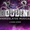Houdini musical 2017-ben Debrecenben - Jegyek itt!