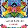 Barátság címmel jelent meg Paulo Coelho 2017-es naptára! Vásárlás itt!