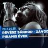 Révész Sándor és Závodi János - Piramis éve kkoncert 2017-ben Budapesten - Jegyek itt!