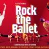 Rock The Balett Budapesten az Erkel Színházban - Jegyek itt!