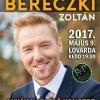 Anyák napi Bereczki Zoltán koncert 2017-ben Debrecenben a Lovardában  - Jegyek itt!