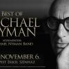 Best of Michael Nyman koncert 2017-ben Budapesten - Jegyek itt!