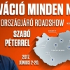 Szabó Péter előadása 2017-ben országos turnéra indul - Jegyek a Motiváció Minden Napra turnéra itt!