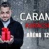 Caramel karácsonyi koncert az Arénában 2017-ben - Jegyek itt!
