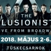 The Illusionists 2018-ban Budapesten a Tüskecsarnokban - Jegyek itt!