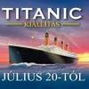 Titanic kiállítás Budapesten! NYERJ 2 JEGYET!
