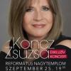 Koncz Zsuzsa koncert - Debrecen Református Nagytemplom JEGYEK ITT!