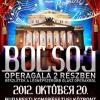 Bolsoj Operagála a budapesti Kongresszusi Központban! Jegyek itt!