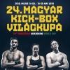 24. Magyar Kick-Box Világkupa 2018-ban Budapesten a BOK Csarnokban - Jegyek itt!