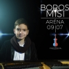 Boros Misi Aréna koncert 2018-ban Budapesten - Jegyek itt!