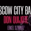 Moscow City Ballet Don Quijote balettje az Erkel Színházban - Jegyek a budapesti előadásra itt!
