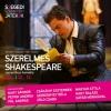 Szerelmes Shakespeare a Szegedi Szabadtéri Játékokon! Jegyek itt!