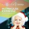 M2 Mikulás Expressz 2018 - Jegyek itt!