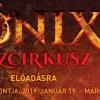 Főnix Tűzcirkusz - Tűzvarázs várja 2019-ben a Fővárosi Nagycirkusz látogatóit - Jegyek itt!